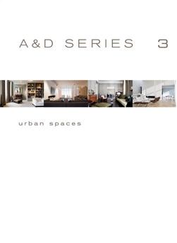 A&D Series 3 - Urban Spaces